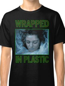 Wrapped In Plastic Classic T-Shirt