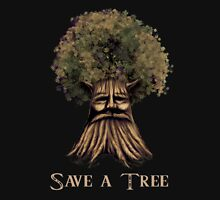 Save a tree Unisex T-Shirt