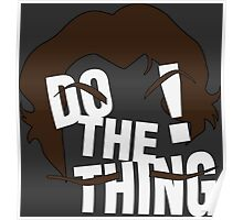 Do The Thing! Poster