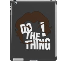 Do The Thing! iPad Case/Skin