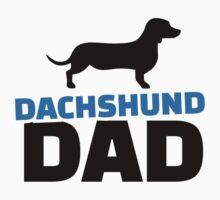 Dachshund Dad by Designzz