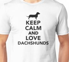 Keep calm and love Dachshunds Unisex T-Shirt