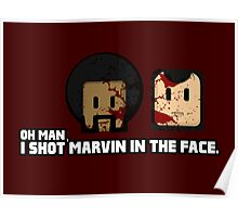Toon Quote : Pulp Fiction - I Shot Marvin in the Face Poster