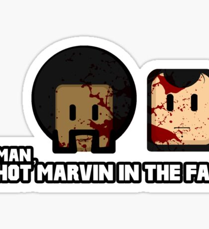 Toon Quote : Pulp Fiction - I Shot Marvin in the Face Sticker