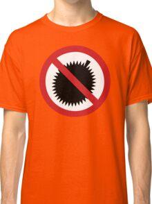 NO Durian Tropical Fruit Sign Classic T-Shirt