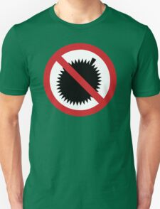 NO Durian Tropical Fruit Sign Unisex T-Shirt