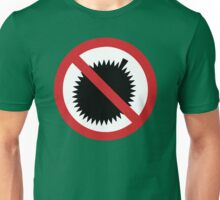 NO Durian Tropical Fruit Sign Unisex T-Shirt