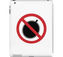 NO Durian Tropical Fruit Sign iPad Case/Skin