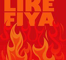 Hot Like Fiya by meta4ic