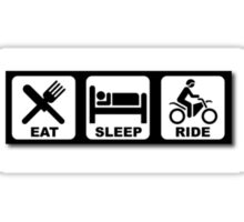 Eat, Sleep, and Ride! Sticker