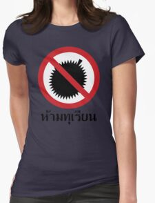 NO Durian Tropical Fruit Sign ~ Thai Language Script Womens Fitted T-Shirt