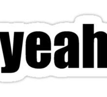yeah Sticker