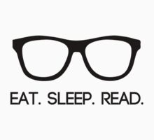 Eat Sleep Read by HappyThreads