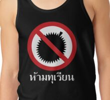 NO Durian Tropical Fruit Sign ~ Thai Language Script Tank Top