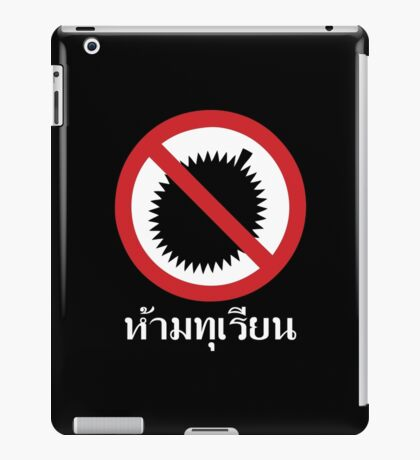 NO Durian Tropical Fruit Sign ~ Thai Language Script iPad Case/Skin