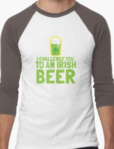 I challenge you to an IRISH beer  Men's Baseball ¾ T-Shirt