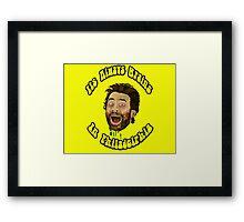 Its Always Brains In Philadelphia - Charlie Kelly Framed Print