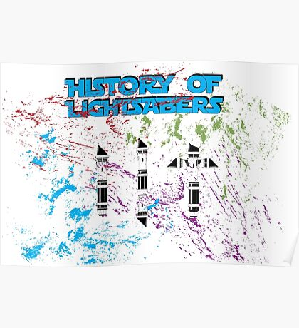 History of Lightsabers Poster