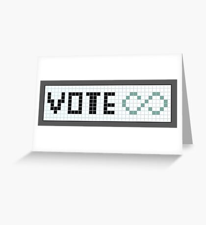 Vote Infinity! Greeting Card