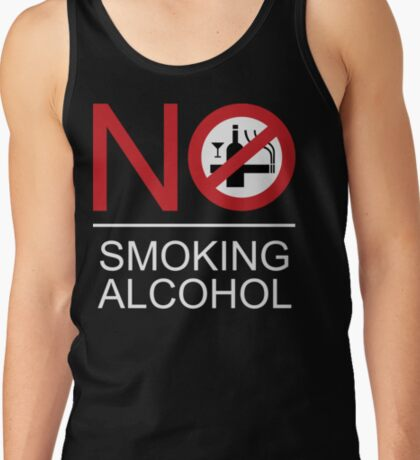 NO Smoking Alcohol Sign Tank Top