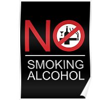 NO Smoking Alcohol Sign Poster
