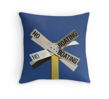 No Boating Throw Pillow
