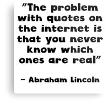 Abraham Lincoln Internet Quote Metal Print