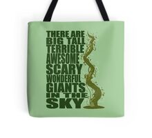 There Are Giants in the Sky! Tote Bag