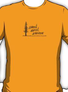 Sweet, Sweet Summer T-Shirt