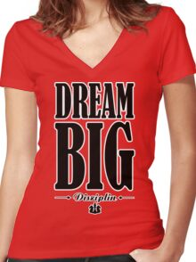 Dream Big... Women's Fitted V-Neck T-Shirt