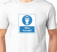 Workplace Signs: Who Farted? Unisex T-Shirt
