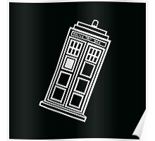 Black and white TARDIS (tilted) Poster