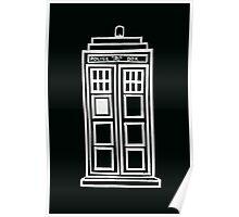 Black and white TARDIS Poster