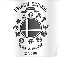 Smash School - Smash Veteran Poster