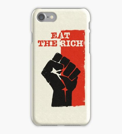 Eat The Rich  iPhone Case/Skin