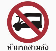 NO Tuk Tuk TAXI Sign Kids Clothes