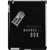 'I am definitely a madman with a box' quote with TARDIS iPad Case/Skin