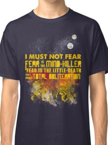 Litany Against Fear Classic T-Shirt