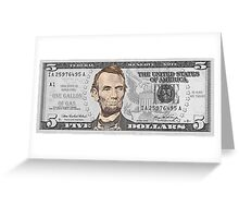 Have You Seen The New Five Dollar Bill? Greeting Card