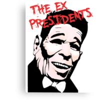 Point Break - The Ex Presidents  Canvas Print