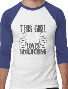 This Girl Loves Geocaching Men's Baseball ¾ T-Shirt