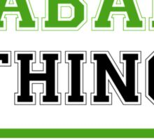 It's an ABAI thing, you wouldn't understand !! Sticker