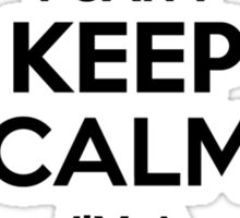 I cant keep calm Im a CAIADO Sticker