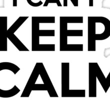I cant keep calm Im a CAIAZZO Sticker