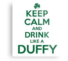 Cool 'Keep Calm and Drink Like a Duffy' Last Name T-Shirts, Hoodies and Gifts Metal Print
