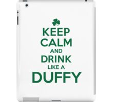 Cool 'Keep Calm and Drink Like a Duffy' Last Name T-Shirts, Hoodies and Gifts iPad Case/Skin