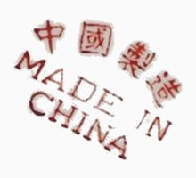 Made In China by mikeback