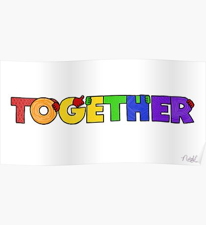 TOGETHER (rainbow colorway) Poster