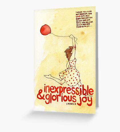 Inexpressible & Glorious Joy - 1 Peter 1:8 Greeting Card