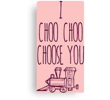 I Choo Choo Choose You Valentines Gift Canvas Print